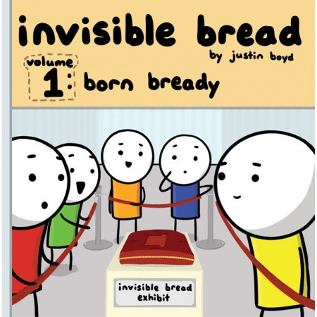 Invisible Bread Volume 1: Born Bready